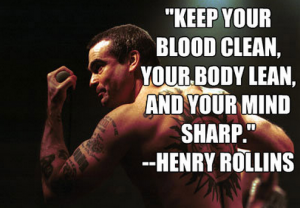 henry-rollins-quote-health-guyism